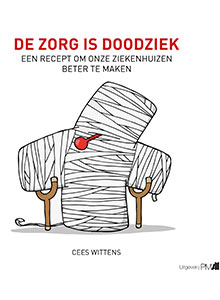De zorg is doodziek